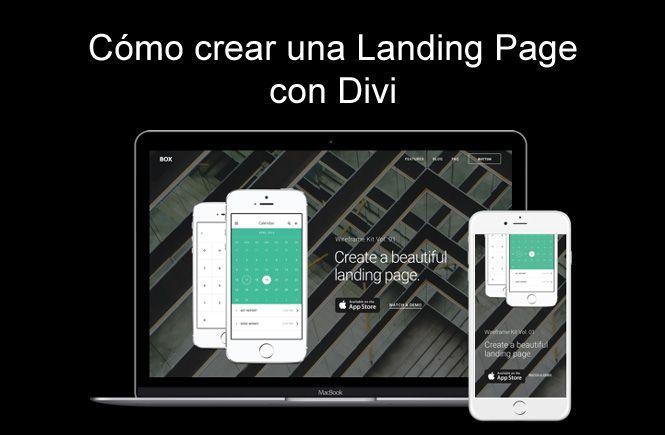 Cómo crear una Landing Page con Divi