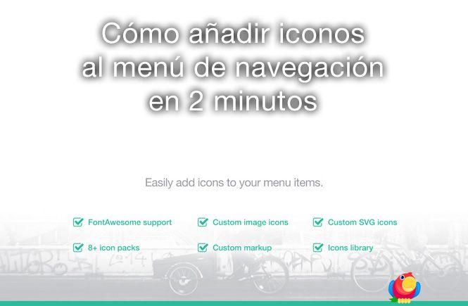 Cómo añadir iconos al menú de navegación en dos minutos