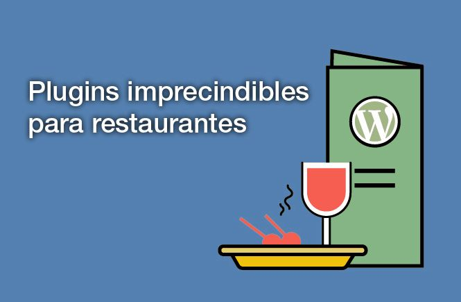2 PLUGINS IMPRESCINDIBLES PARA WEBS DE RESTAURANTES