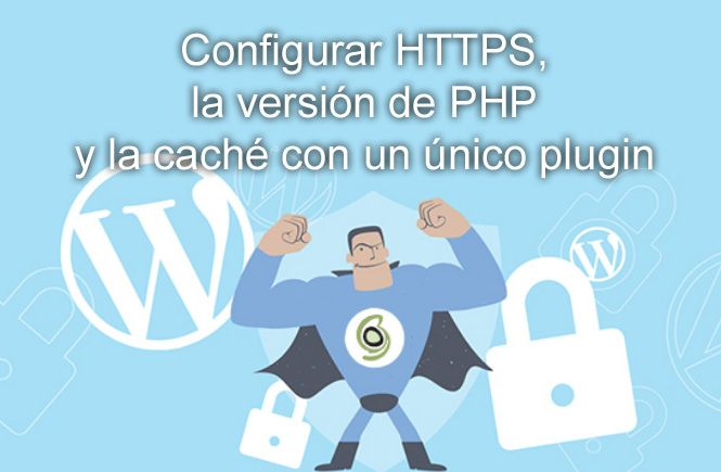 Cómo configurar HTTPS la versión de PHP y la caché