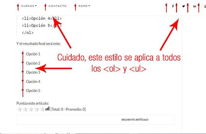 Este efecto se aplica a TODOS los elementos <ol> y <ul>