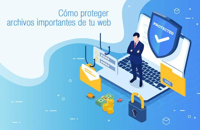 Proteger archivos importantes de tu web